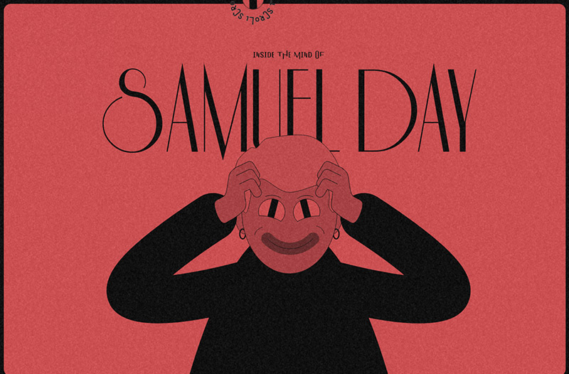 Inside the Mind of Samuel Day