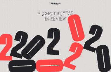 2020 Year in Review – Milkshake Studio