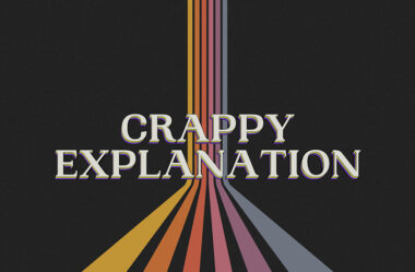 Crappy Explanation